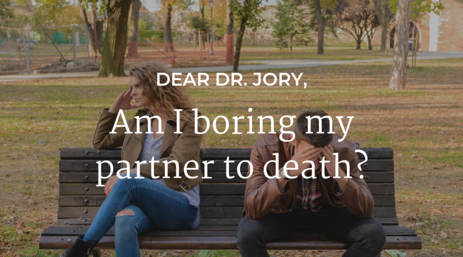 Am I boring my partner to death?
